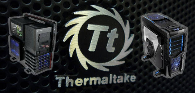 Thermaltake PC Cases for Game Computers.